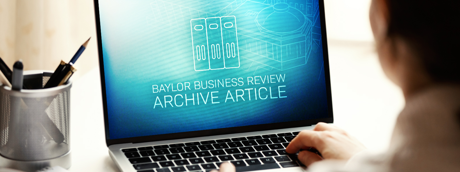 Why Hire a Baylor Grad?